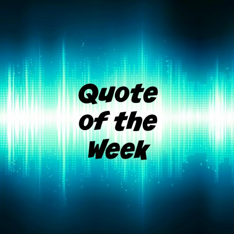 Quote of the Week: 1/10/2016